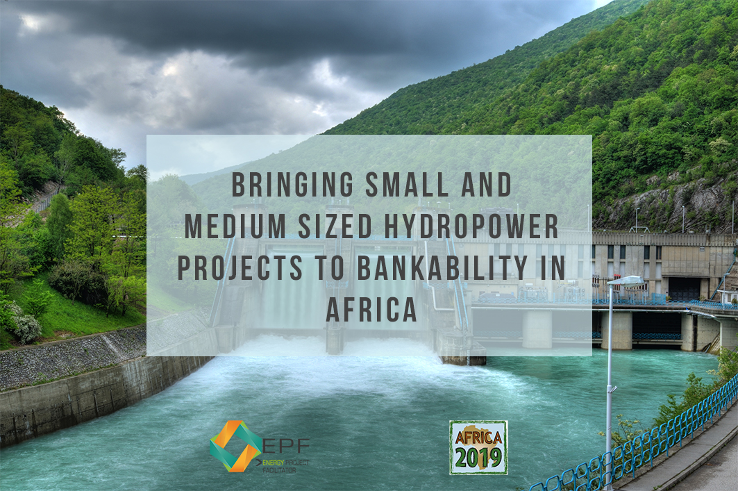 Bringing small and medium sized hydropower projects to bankability in Africa